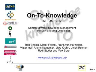 On-To-Knowledge IST-1999-10132 Content-driven Knowledge Management  through Evolving Ontologies