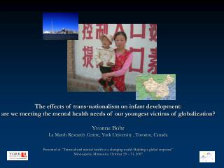The effects of trans-nationalism on infant development: