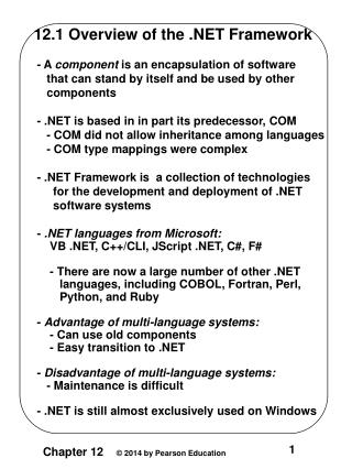 12.1 Overview of the .NET Framework  - A  component  is an encapsulation of software
