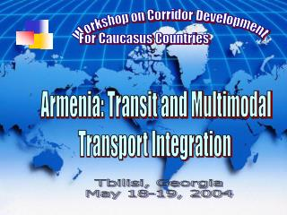 Workshop on Corridor Development For Caucasus Countries