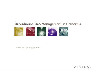 Greenhouse Gas Management in California