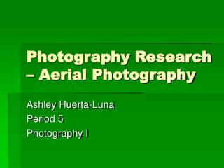 Photography Research – Aerial Photography