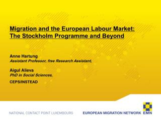 Migration and the European Labour Market: The Stockholm Programme and Beyond