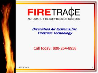 Diversified Air Systems,Inc. Firetrace Technology