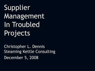 Supplier Management  In Troubled Projects