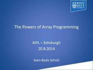 The Powers of Array Programming
