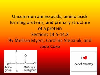 Section 14.5 Uncommon amino  a cids