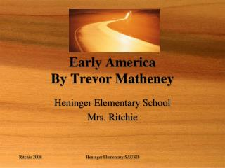 Early America By Trevor Matheney