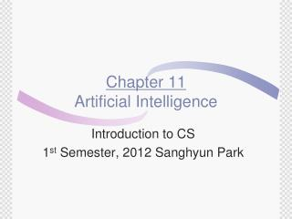 Chapter 11 Artificial Intelligence