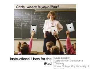 Instructional Uses for the iPad