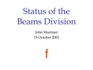 Status of the Beams Division