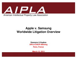 Apple v. Samsung Worldwide Litigation Overview