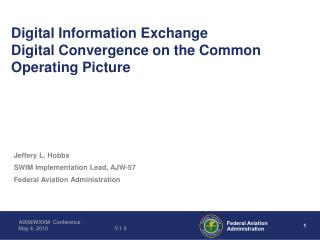 Digital Information Exchange Digital Convergence on the Common Operating Picture