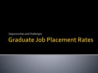 Graduate Job Placement Rates