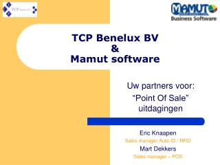 TCP Benelux BV & Mamut software