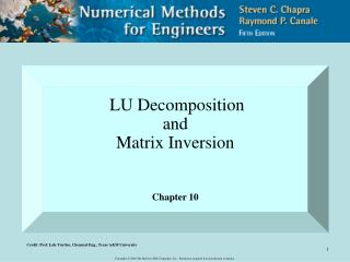 LU Decomposition  and  Matrix Inversion Chapter 10