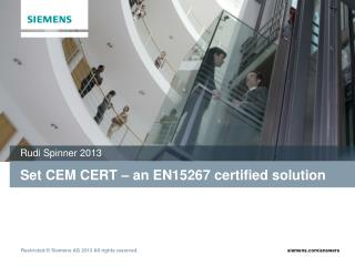 Set CEM CERT – an EN15267 certified solution