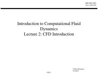 Introduction to Computational Fluid Dynamics  Lecture 2: CFD Introduction