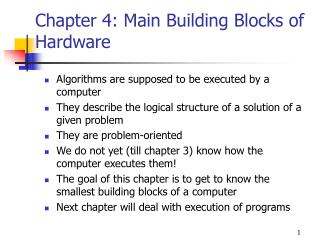 Chapter 4: Main Building Blocks of Hardware