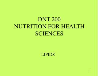DNT 200 NUTRITION FOR HEALTH SCIENCES