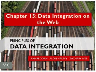 Chapter 15: Data Integration on the Web