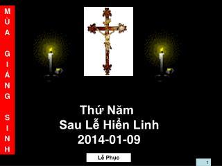 Thứ Năm Sau Lễ Hiển Linh 2014-01-09