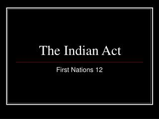 The Indian Act