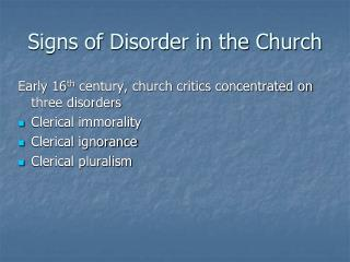 Signs of Disorder in the Church