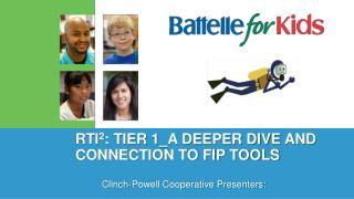 RTI 2 : Tier 1_A Deeper Dive and connection to FIP Tools