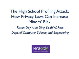 The High School Profiling Attack: How Privacy Laws Can Increase Minors' Risk