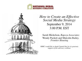 How to Create an Effective Social Media Strategy September 9, 2014 3:00 P.M. EST