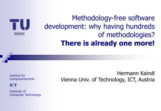 Hermann Kaindl Vienna Univ. of Technology, ICT , Austria