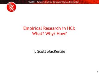 Empirical Research in HCI: What? Why? How?