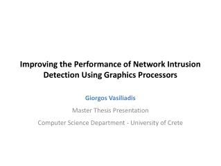 Improving the Performance of Network Intrusion Detection Using Graphics Processors