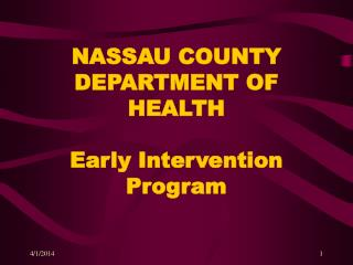 NASSAU COUNTY DEPARTMENT OF HEALTH Early Intervention Program