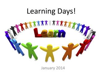 Learning Days!