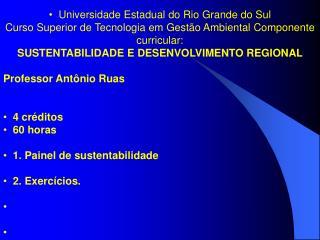 I. Painel de Sustentabilidade.
