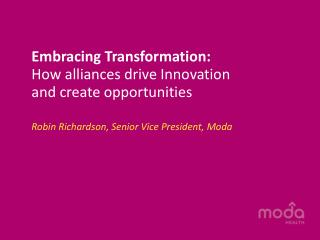 Embracing Transformation:   How alliances drive Innovation and create opportunities
