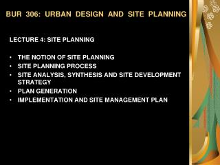 BUR 306: URBAN DESIGN AND SITE PLANNING
