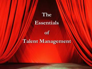 The  Essentials  of Talent Management