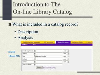 Introduction to The  On-line Library Catalog