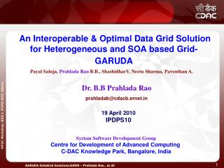 An Interoperable & Optimal Data Grid Solution for Heterogeneous and SOA based Grid- GARUDA