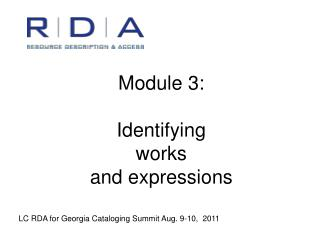 Module 3:  Identifying  works  and expressions
