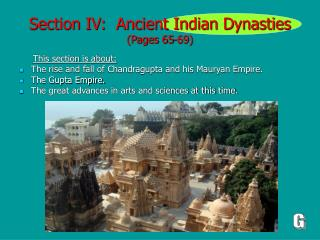 Section IV:  Ancient Indian Dynasties (Pages 65-69)