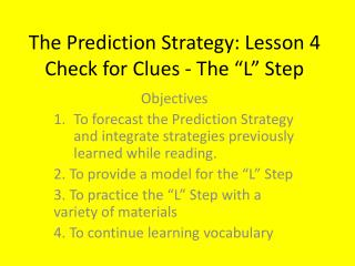 "The Prediction Strategy: Lesson 4 Check for Clues - The ""L"" Step"