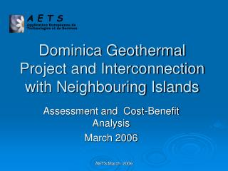 Dominica Geothermal Project and Interconnection with Neighbouring Islands