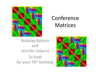 Conference Matrices