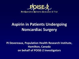 PJ Devereaux, Population Health Research Institute, Hamilton, Canada