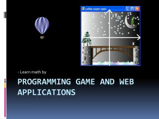 Programming game and web applications