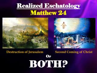 Realized Eschatology Matthew 24